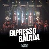 Expresso Balada (Ao Vivo) de Vittor Hugo e Aleksandro
