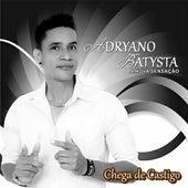 Chega de Castigo (Ao Vivo) de Adryano Batysta A Nova Sensação