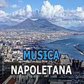 Musica Napoletana di Various Artists