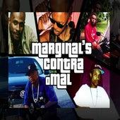 Marginals Contra o Mal de Jamaica Mano, Star Choc, Davidson DV, Rbo