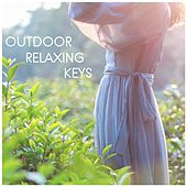 Outdoor Relaxing Keys de Massage Tribe