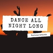 Dance All Night Long de Various Artists