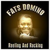 Reeling And Rocking by Fats Domino
