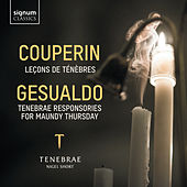 Couperin & Gesualdo by Tenebrae