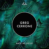 Back to Life by Greg Cerrone