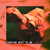 Dancing Next To Me (Acoustic) von Greyson Chance
