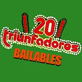 20 Triunfadores Bailables de Various Artists