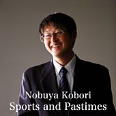 Sports and Pastimes by Nobuya  Kobori