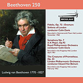 Beethoven 250 Fidelio Overture, Symphony No.7, the Creatures of Prometheus von Sir Colin Davis