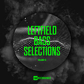 Leftfield Bass Selections, Vol. 13 by Various Artists