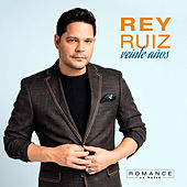 Veinte Años de Rey Ruiz