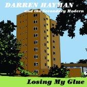 Losing My Glue EP by Darren Hayman