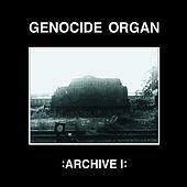 Archive 1 by Genocide Organ