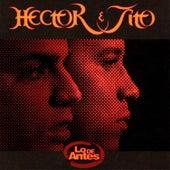 Lo de Antes di Hector & Tito