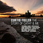 The Story of Cathy & Me by Curtis Fuller