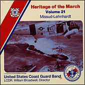 Heritage of the March, Volume 21 The Music of Missud and Lehnhardt by US Coast Guard Band