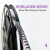 Schlager Music from the German Cinema, Vol. 4 de Various Artists