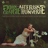 Asterisk the Universe by John Craigie