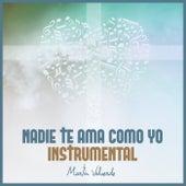 Nadie te ama como yo instrumental de Martin Valverde