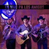 En Vivo Pa Los Amigos by Jesus Urias