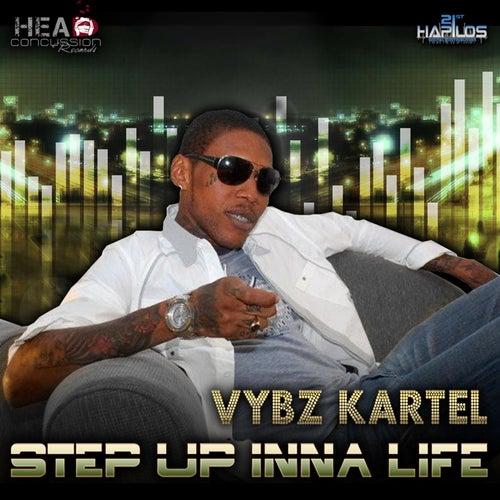 Step Up Inna Life by VYBZ Kartel
