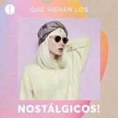 Que vienen los nostálgicos! de Various Artists