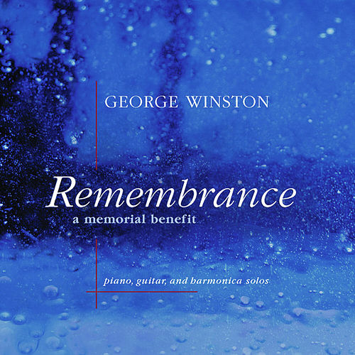 Remembrance, A Memorial Benefit - EP de George Winston