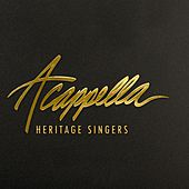 A Cappella by Heritage Singers