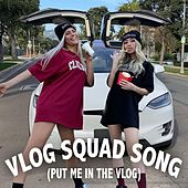 Vlog Squad Song (Put Me in the Vlog) de Zoé