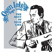The Best of Your Lies von Owen Lake and the Tragic Loves
