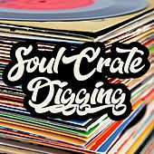 Soul Crate Digging de Various Artists