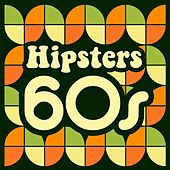 Hipsters 60s di Various Artists