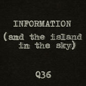 Information (and the Island in the Sky) de The Rentals
