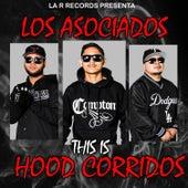 This Is Hood Corridos by Los Asociados