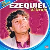 Serie Fantástica de Ezequiel El Brujo