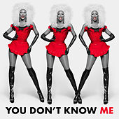 You Don't Know Me by Season 12 The Cast of RuPaul's Drag Race