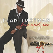 Love and Sax de Elan Trotman