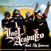 Melodía Que No Se Va de Lost Acapulco