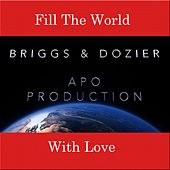 Fill the World With Love von The Briggs