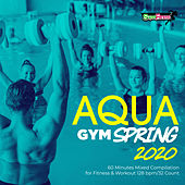 Aqua Gym Spring 2020: 60 Minutes Mixed Compilation for Fitness & Workout 128 bpm/32 Count by Super Fitness