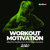Workout Motivation 2020 (Ideal For Cardio, Gym, Running & Aerobics) van Various Artists