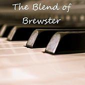 The Blend of Brewster by Trace