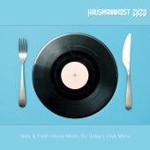 Hausmannskost 2K20: Tasty & Fresh House Music for Today's Club Menu de Various Artists