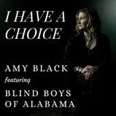 I Have a Choice von Amy Black
