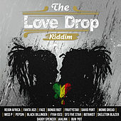 The Love Drop Riddim by Various Artists
