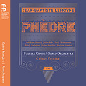 Lemoyne: Phèdre by Orfeo Orchestra
