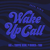 Wake Up Call (feat. Trippie Redd, Tobi & P Money) (Yoshi Remix) by KSI