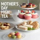Mother's Day High Tea von Various Artists