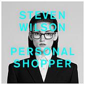 PERSONAL SHOPPER di Steven Wilson