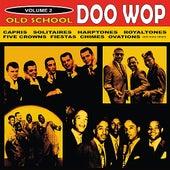Old School Doo Wop, Vol. 2 by Various Artists